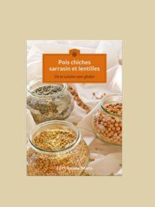 Livre Recettes Pois Chiches, Sarrasin, Lentilles - Edith Rousse-Marty